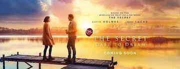 Погледнете трејлер за The Secret: Dare to Dream