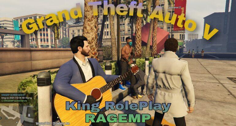 King RolePlay GTA V  на RAGE MP – Станете кој сакате!